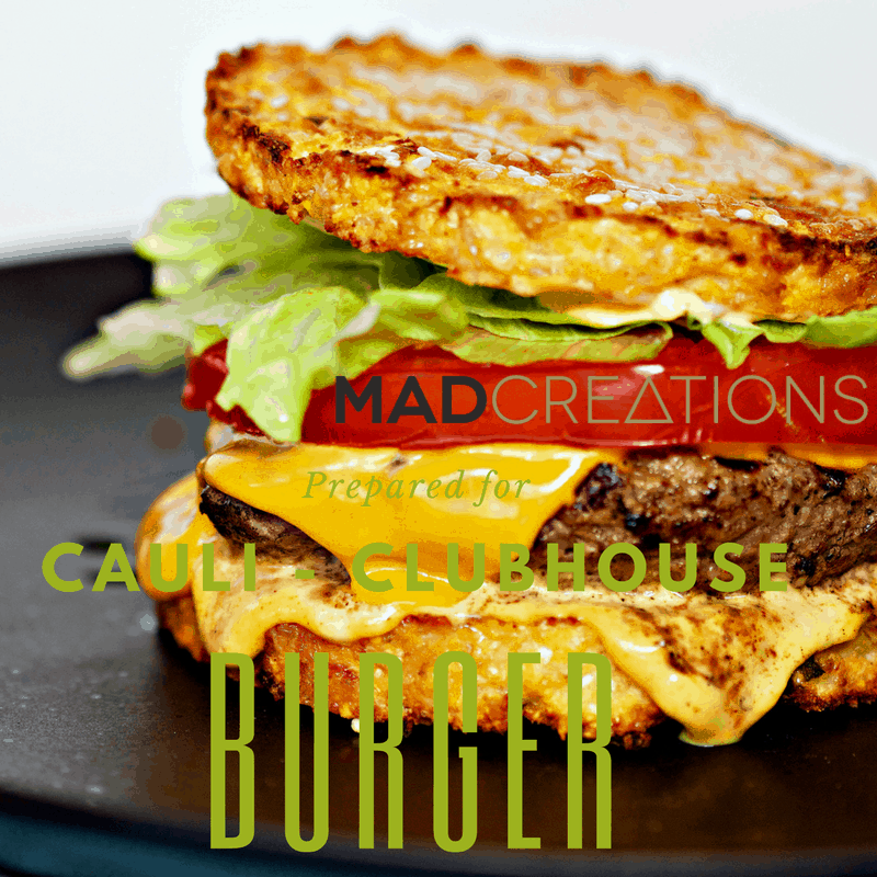Mad creations Cauli-Clubhouse KEto Burger