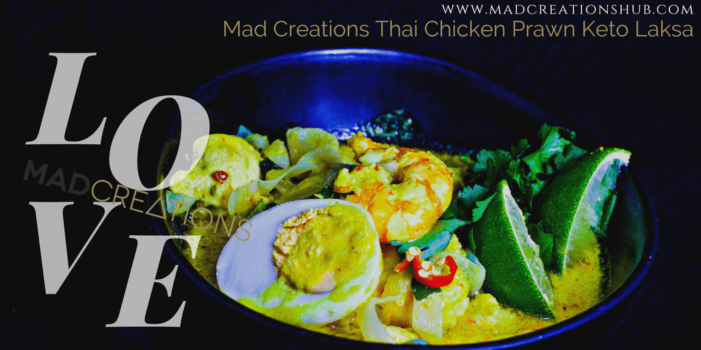 Mad Creations Thai Chicken Prawn Keto Laksa