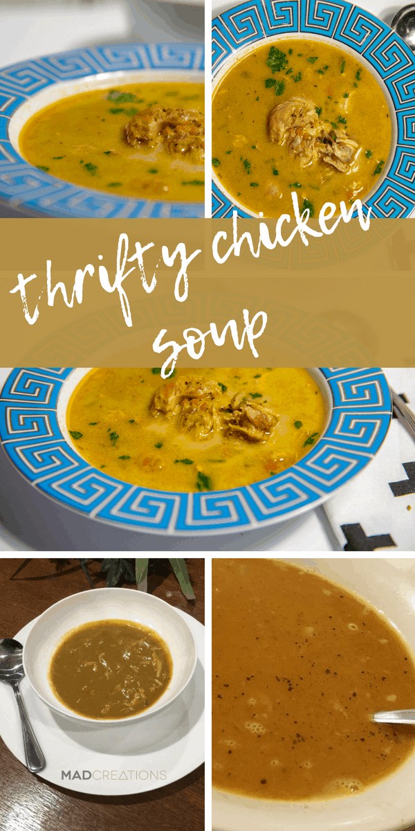 Mad Creations Thrifty Chicken Soup