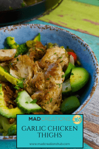 Mad Creations Garlic Chicken Thighs in blue bowl